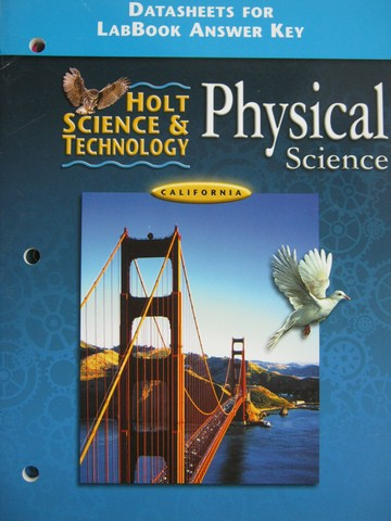 Holt Physical Science DataSheets for LabBook Answer Key (CA)(P)