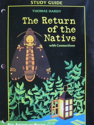 Study Guide The Return of the Native with Connections (P)