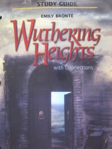 Study Guide Wuthering Heights with Connections (P) by Evler