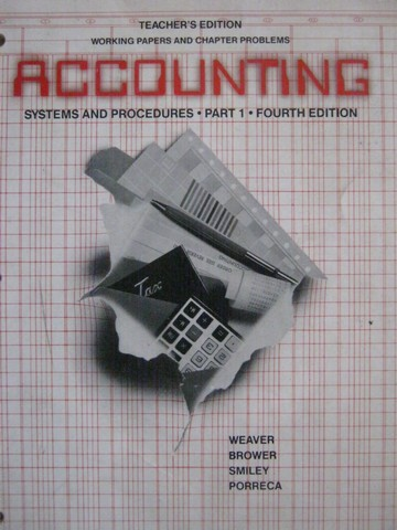 Accounting Systems & Procedures 4e Part 1 TE Working (TE)(P)