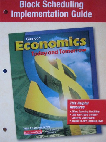 Economics Today & Tomorrow Block Scheduling Implementation (P)