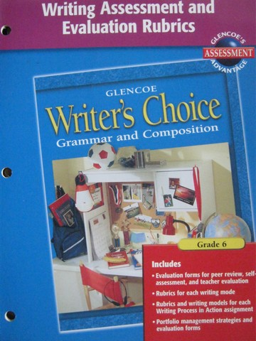 Writer's Choice 6 Writing Assessment & Evaluation Rubrics (P)