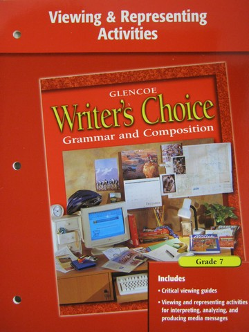 Writer's Choice 7 Viewing & Representing Activities (P)