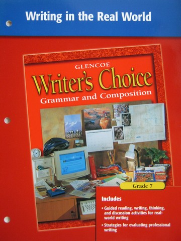 Writer's Choice 7 Writing in the Real World (P)