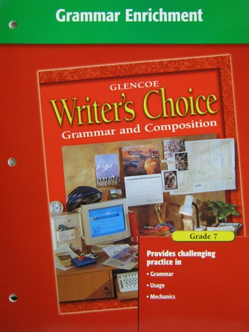 Writer's Choice 7 Grammar Enrichment (P)