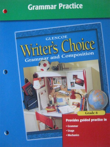 Writer's Choice 6 Grammar Practice (P)