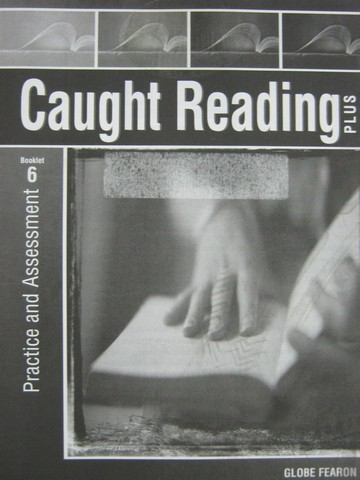 Caught Reading Plus Practice & Assessment Booklet 6 (P)