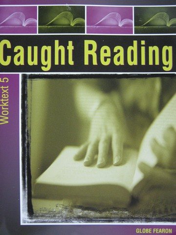 Caught Reading Worktext 5 (P) by Lucy Jane Bledsoe