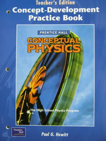 Conceptual Physics Concept-Development Practice Book TE (TE)(P)