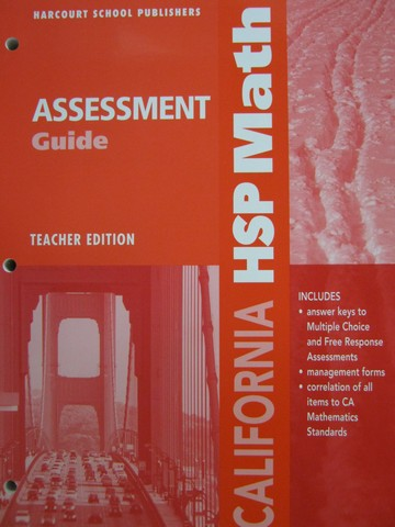 California HSP Math 4 Assessment Guide TE (CA)(TE)(P)