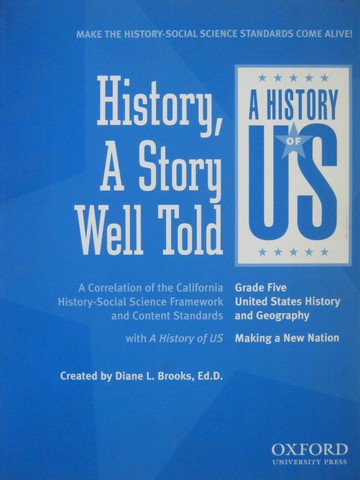 A History of US 3e 5 History a Story Well Told (CA)(P) by Brooks