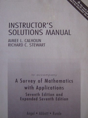 A Survey of Mathematics with Applications 7th Edition ISM (P)