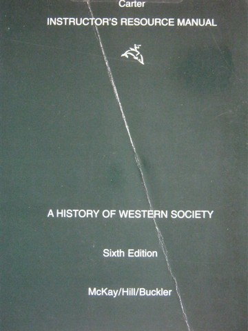 A History of Western Society 6e Instructor's Resource (TE)(P)
