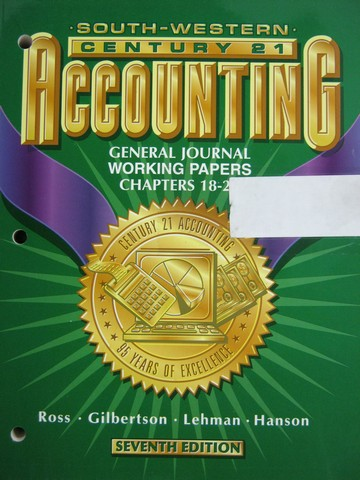 Century 21 Accounting General Journal 7e Working Papers 18-26(P)