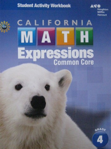 California Math Expressions Common Core 4 Activity Workbook (P)