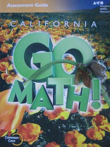 California Go Math! 5 Common Core Assessment Guide (CA)(P ...