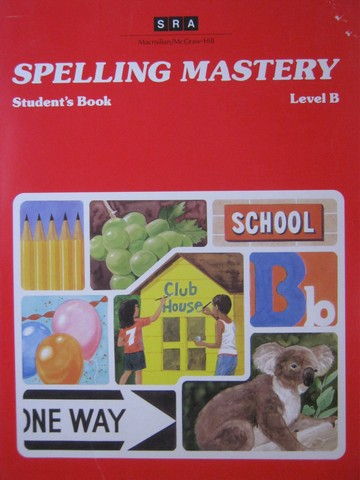 SRA Spelling Mastery Level B Student's Book (P) by Dixon,