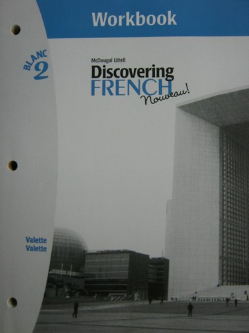 Discovering French Nouveau! Blanc 2 Workbook (P) by Valette,