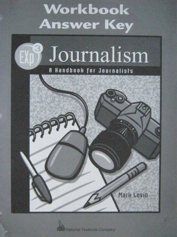 Exp3 Journalism Workbook Answer Key (P) by Mark Levin
