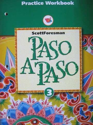 Paso a Paso 3 Practice Workbook (P) by Carey & DiGiandomenico