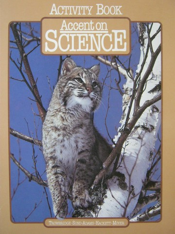 Accent on Science 3 Activity Book (P) by Trowbridge, Sund,