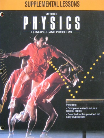 Merrill Physics Principles & Problems Supplemental Lessons (P)