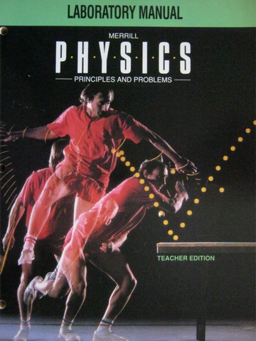 Merrill Physics Principles & Problems Lab Manual TE (TE)(P)