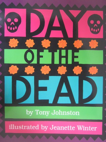 Day of the Dead (P)(Big) by Tony Johnston