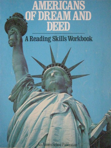 Americans of Dream & Deed A Reading Skills Workbook (P)