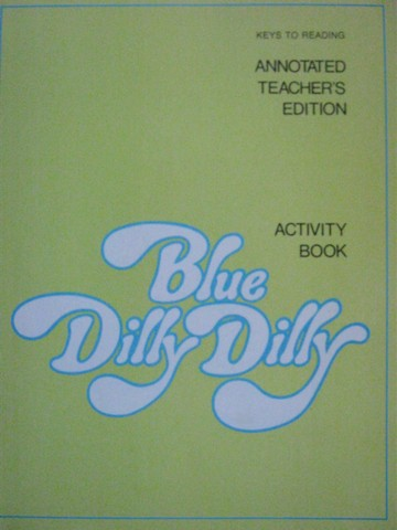 Blue Dilly Dilly Activity Book ATE (TE)(P) by Harris, Creekmore,