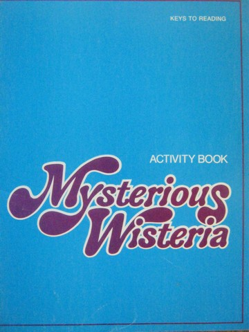 Mysterious Wisteria Activity Book (P) by Harris, Creekmore,