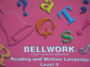 Bellwork Reading & Written Language 4 (P) by Anne Gall