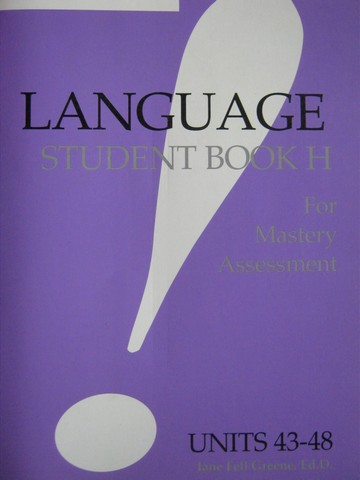 Language! Level 3 Book H for Mastery Assessment (P) by Greene