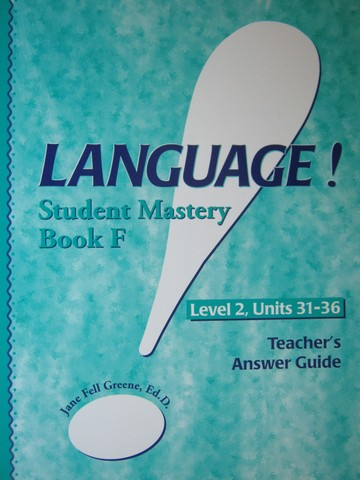 Language! Level 2 Book F Student Mastery TAG (TE)(P) by Greene