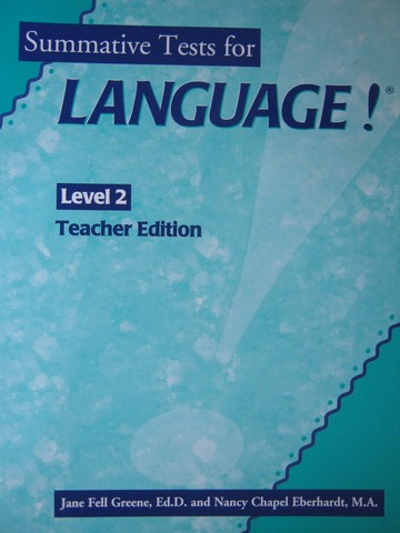 Language! 2nd Edition Level 2 Summative Tests TE (TE)(P)