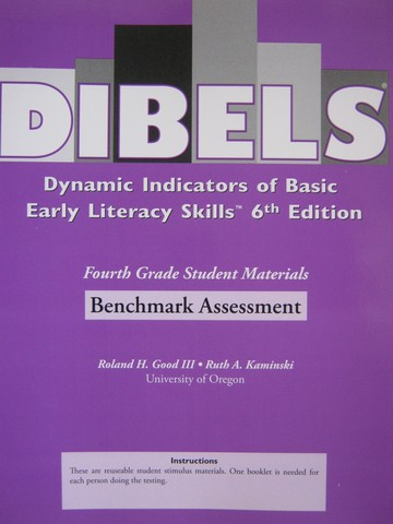 DIBELS 6th Edition 4 Benchmark Assessment (P) by Good III,