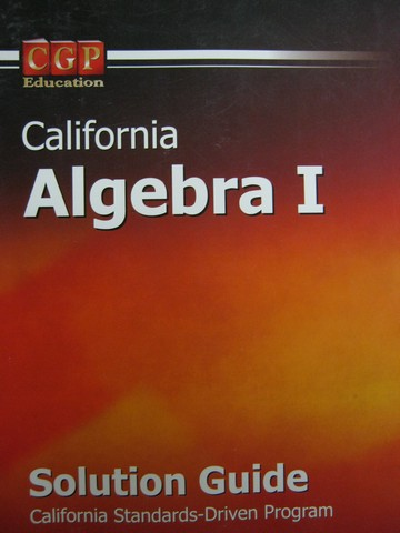 CGP California Algebra 1 Solution Guide (CA)(Spiral)