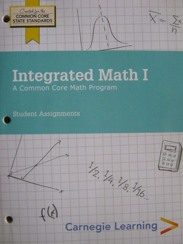 Integrated Math 1 Student Assignments (P) by Bartle, Dengler,