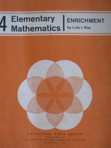 Elementary Mathematics 4 Enrichment (P) by Lola J. May