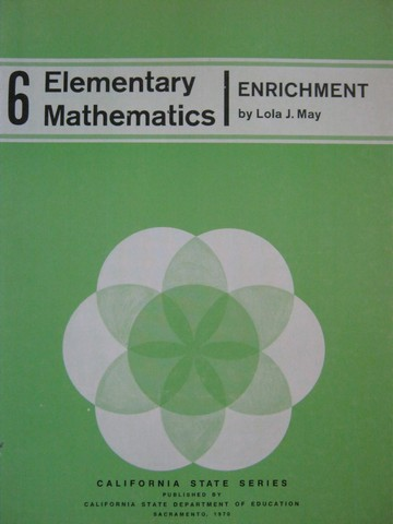 Elementray Mathematics 6 Enrichment (CA)(P) by Lola J May