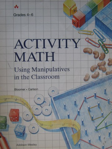 Activity Math Using Manipulatives in the Classroom 4-6 (P)