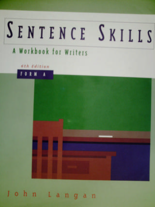 Sentence Skills A Workbook for Writers 6th Edition Form A (P)