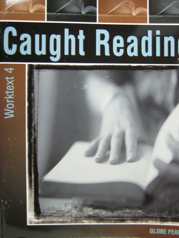 Caught Reading Worktext 4 (P) by Mir Tamim Ansary
