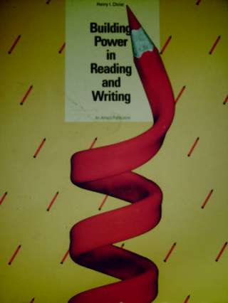 Building Power in Reading & Writing (P) by Henry I. Christ