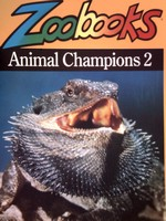 Zoobooks Animal Champions 2 (P) by Ann Elwood & Marjorie B. Shaw