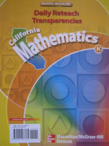 California Mathematics K Daily Reteach Transparencies (CA)(PK)