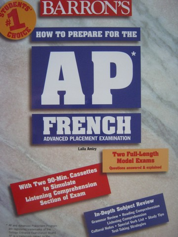 Barron's How to Prepare for the AP French (Pk) by Laila Amiry