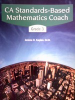 CA Standards-Based Mathematics Coach Grade 3 (P) by Kaplan