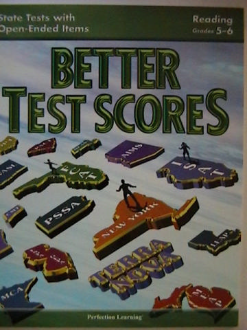 Better Test Scores 5-6 Reading State Tests with Open-Ended (P)