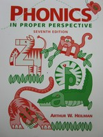 Phonics in Proper Perspective 7th Edition (P) by Arthur Heilman